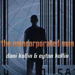 The Unincorporated Man, Dani Kollin