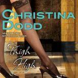 Thigh High, Christina Dodd