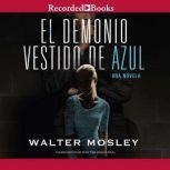 demonio vestido de azul, El, Walter Mosley