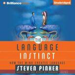 The Language Instinct How the Mind Creates Language, Steven Pinker