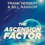 The Ascension Factor, Frank Herbert; Bill Ransom