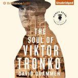 The Soul of Viktor Tronko, David Quammen