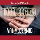 Final Edition, Val McDermid