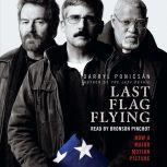 Last Flag Flying, Darryl Ponicsan
