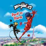 Miraculous: Peril in Paris, Cassandra Morris