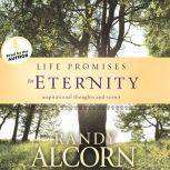 Life Promises for Eternity, Randy Alcorn