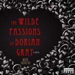 The Wilde Passions of Dorian Gray, Mitzi Szereto