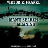 Mans Search for Meaning An Introduction to Logotherapy, Viktor E. Frankl