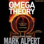 The Omega Theory, Mark Alpert