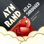 Atlas Shrugged, Ayn Rand