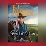 Hard Rain, B.J. Daniels
