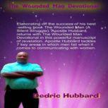 The Wounded Man Devotional A Silent Struggle, Dedric Hubbard