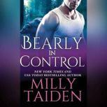 Bearly in Control, Milly Taiden
