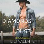 Diamonds and Dust, Lili Valente