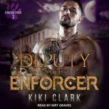 The Deputy and His Enforcer, Kiki Clark