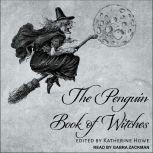 The Penguin Book of Witches, Katherine Howe