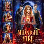 The Complete Midnight Fire Series, Kaitlyn Davis
