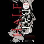 Half Bad, Sally Green
