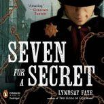 Seven for a Secret, Lyndsay Faye