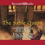 The Sable Quean, Brian Jacques