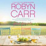 Four Friends A Novel, Robyn Carr