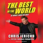 The Best in the World At What I Have No Idea, Peter Thomas Fornatale