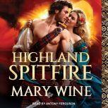 Highland Spitfire, Mary Wine