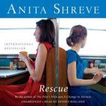 Rescue, Anita Shreve