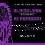 Blameless In Abaddon, James Morrow