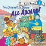 The Berenstain Bears: All Aboard!, Jan Berenstain