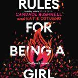 Rules for Being a Girl, Candace Bushnell
