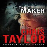 The Maker, Chris Taylor