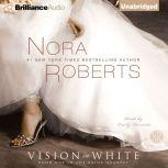 Vision in White, Nora Roberts