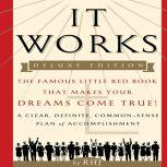 It Works The Famous Little Red Book That Makes Your Dreams Come True!, RHJ