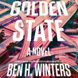 Golden State, Ben Winters