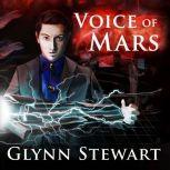Voice of Mars, Glynn Stewart