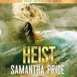 HEIST Suspense, Samantha Price