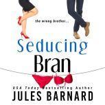 Seducing Bran, Jules Barnard