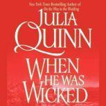 When He Was Wicked: The Epilogue II, Julia Quinn