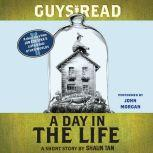 Guys Read: A Day In the Life A Short Story from Guys Read: Other Worlds, Shaun Tan