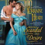Beyond Scandal and Desire A Sins for All Seasons Novel, Lorraine Heath