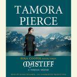Mastiff The Legend of Beka Cooper #3, Tamora Pierce