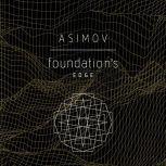 Foundation's Edge, Isaac Asimov