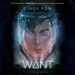 Want, Cindy Pon