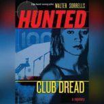 Club Dread, Walter Sorrells
