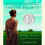 Hattie Big Sky, Kirby Larson