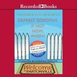 Dearest Dorothy, If Not Now, When?, Charlene Ann Baumbich