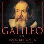 Galileo A Life, James Reston, Jr.