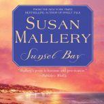 Sunset Bay, Susan Mallery