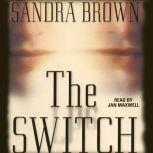The Switch, Sandra Brown